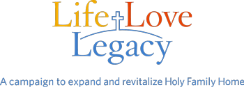 Holy Family Home – Life Love Legacy